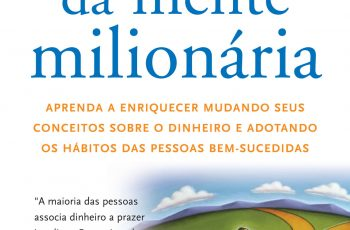 Indicação de Livros – Os Segredos da Mente Milionária
