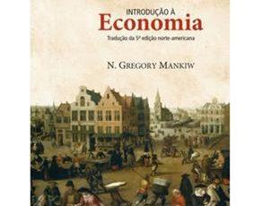 Indicação de Livros – Introdução à Economia – N. Gregory Mankiw